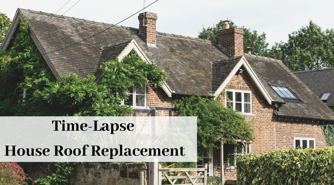 Time-Lapse video or a roof replacement ann arbor