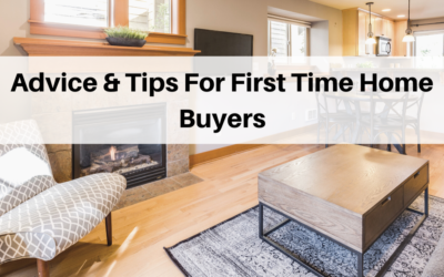 Advice and Tips For First Time Home Buyers